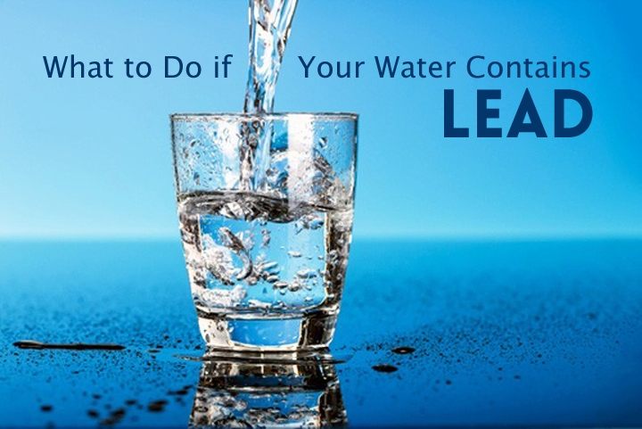 What do to if your water contains lead
